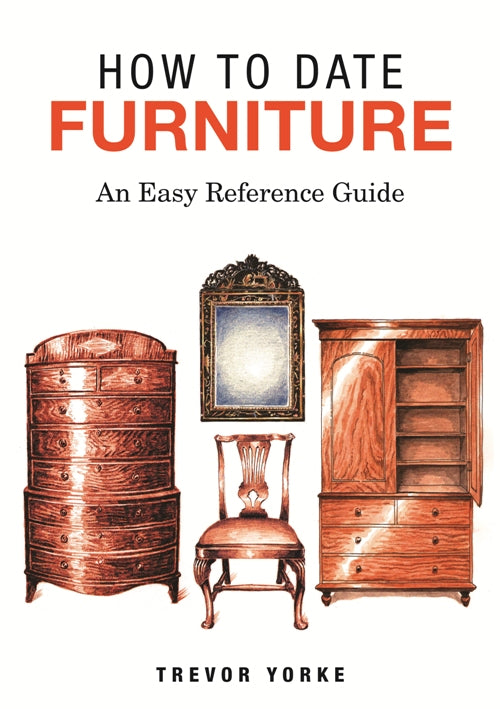 How To Date Furniture - An Easy Reference Guide