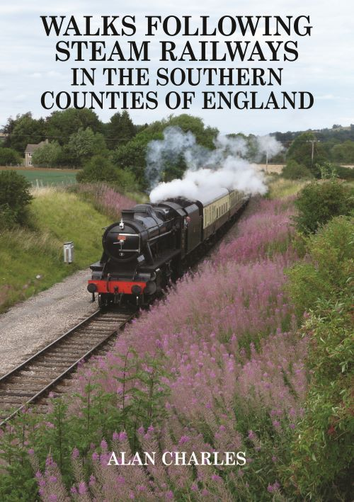 Walks Following Steam Railways in the Southern Counties of England. Heritage Railway Steam Trains walking routes