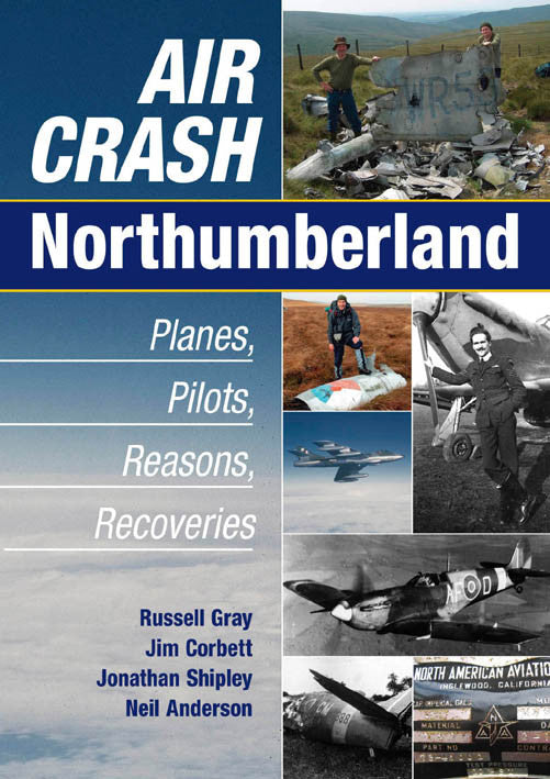 Air Crash Northumberland book cover. Planes, pilots and recoveries from famous crashes.