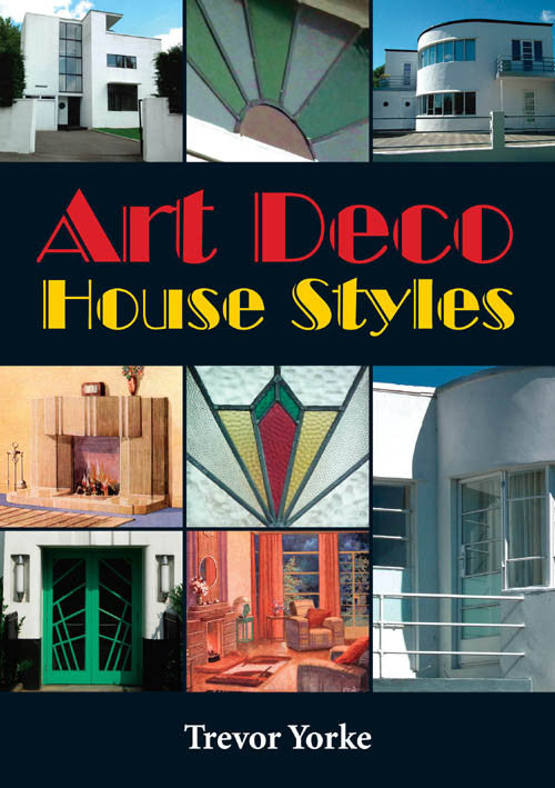 Art Deco House Styles book cover. Houses and their architecture from the 1920s and 1930s.