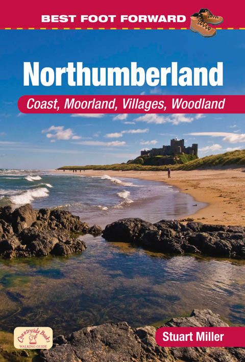 Best Foot Forward Northumberland book cover. Ideal for family walks. Each walk has a recommended pub, cafe or suitable picnic area. Explore some of Northumberland's most beautiful countryside.