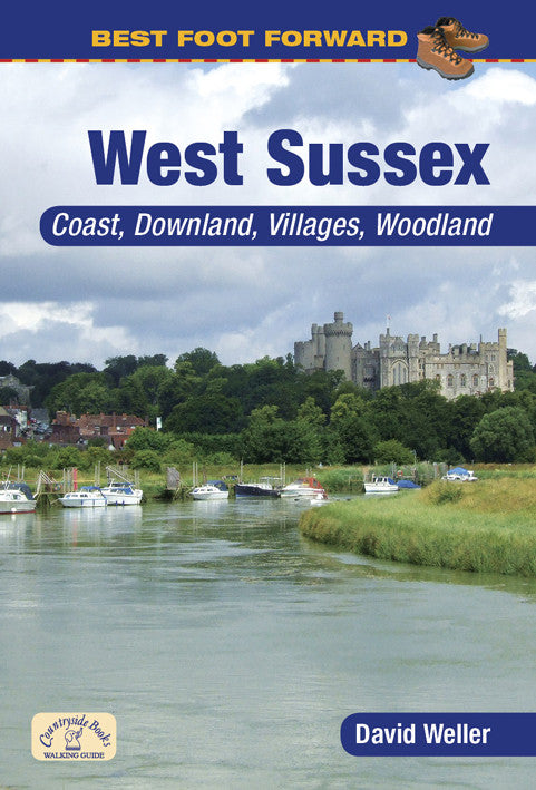Best Foot Forward West Sussex book cover. Ideal for family walks; explore the coast, downland, villages and woodland that make up West Sussex's beautiful countryside.
