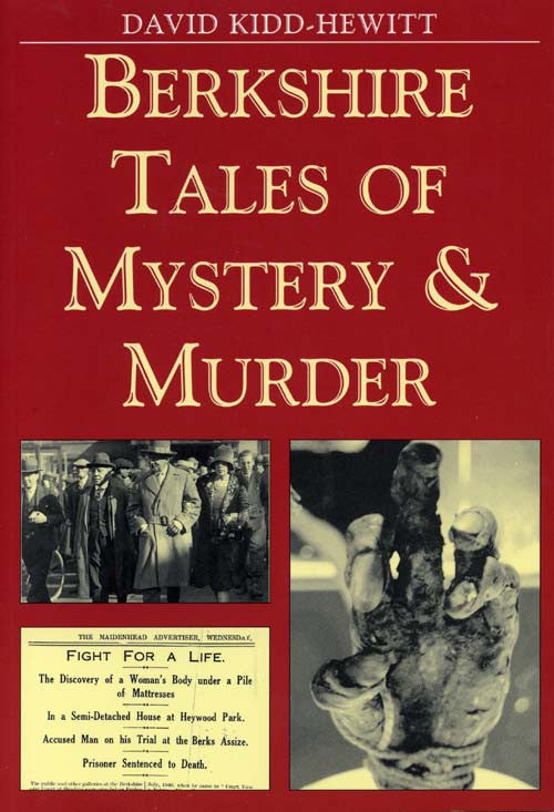 Berkshire Tales of Mystery & Murder book cover. An illustrated collection of local ghost stories and true murder cases from across the county.