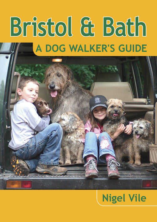Bristol & Bath A Dog Walker's Guide book cover. 20 circular walks in the Bristol & Bath countryside designed for dog walking. Each dog walk has maximum off lead time and includes dog-friendly pubs and cafes.