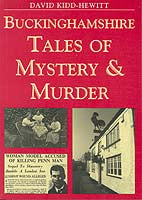 Buckinghamshire Tales of Mystery & Murder book cover. A collection of local short stories and true murder cases.