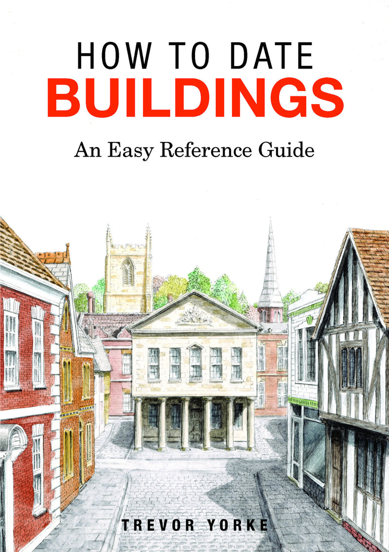 How To Date Buildings book cover. An easy reference guide.