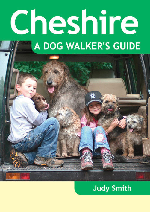 Cheshire A Dog Walker's Guide