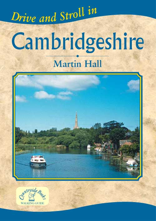 Drive and Stroll in Cambridgeshire book cover. Short countryside walks.