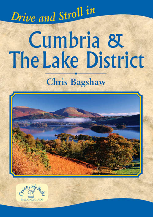 Drive and Stroll in Cumbrian & the Lake District book cover. Short countryside walks.