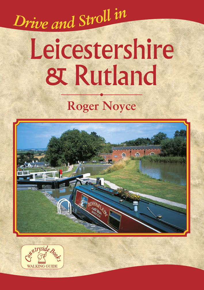 Drive and Stroll in Leicestershire & Rutland book cover. Short countryside walks.