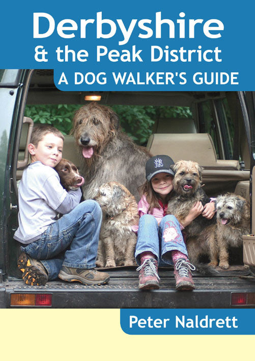 Derbyshire A Dog Walker's Guide book cover. Local Dog Walks.