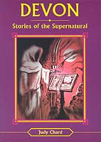 Devon Stories of the Supernatural book cover. Ghosts