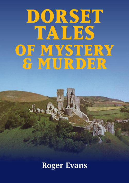 Dorset Tales of Mystery & Murder book cover.
