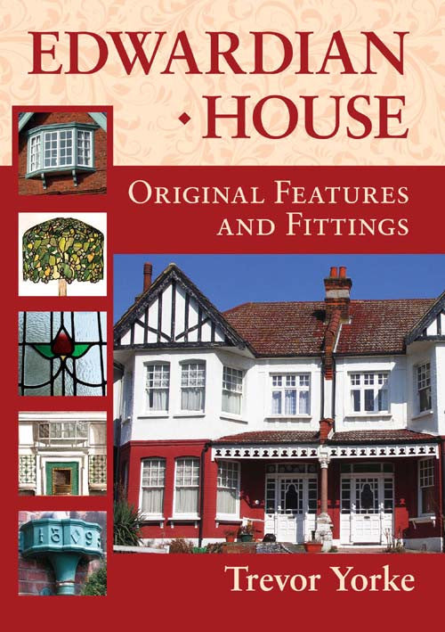 Edwardian House Original Features and Fittings book cover. Easy reference guide.