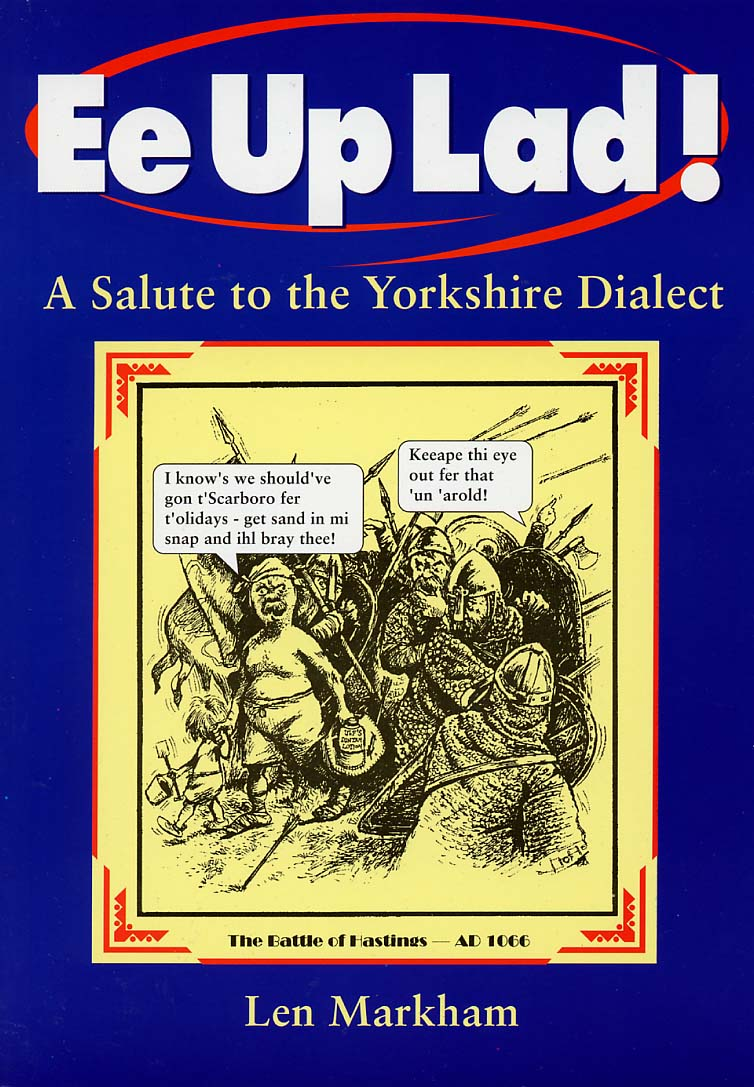 Ee Up Lad! A Salute to the Yorkshire Dialect book cover