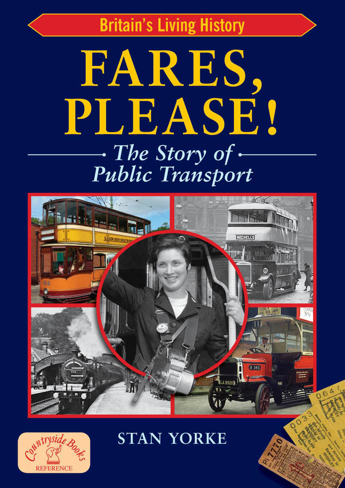 Fares Please!  The Story of Public Transport in Britain