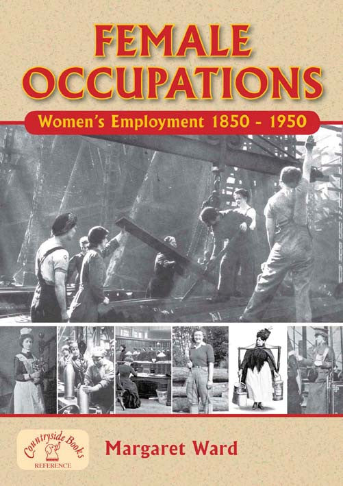 Female Occupations - Women's Employment 1850-1950