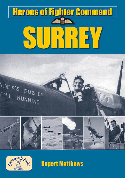Heroes of Fighter Command Surrey book cover. WW2