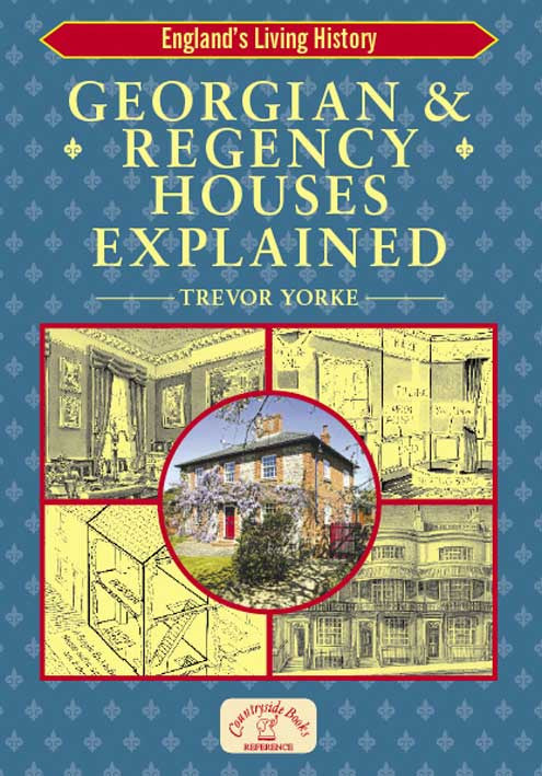 Georgian & Regency Houses Explained