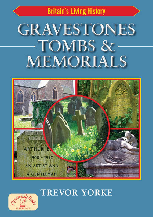 Gravestones Tombs & Memorials book cover. Easy reference guide.