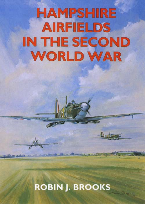 Hampshire Airfields in the Second World War book cover. WW2