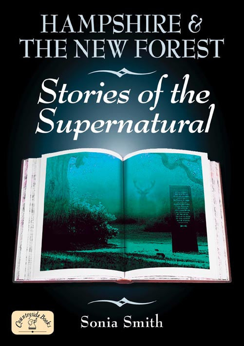 Hampshire & the New Forest Stories of the Supernatural