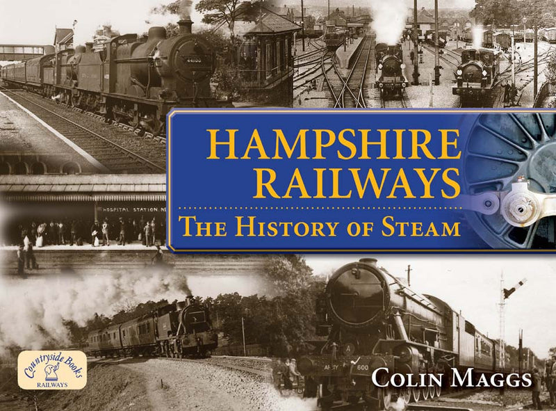 Hampshire Railways The History of Steam book cover.