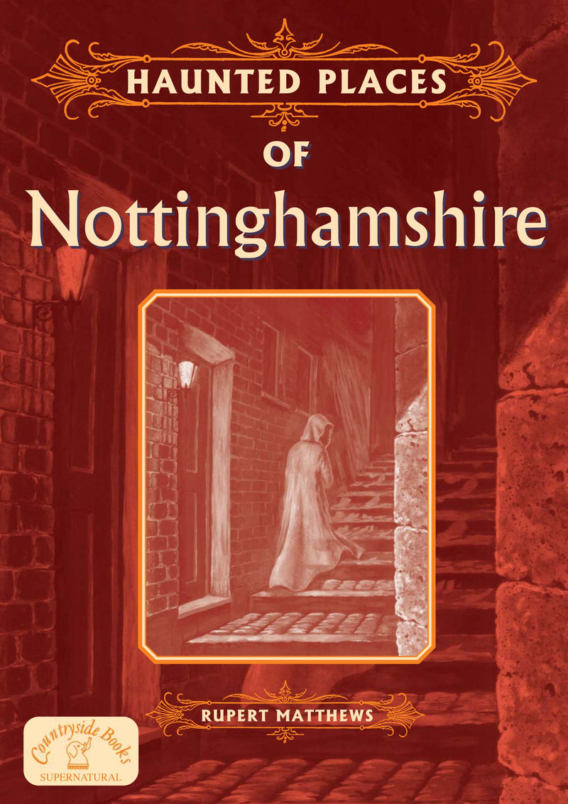 Haunted Places of Nottinghamshire book cover.