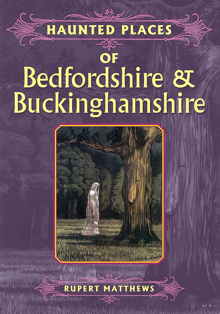 Haunted Places of Bedfordshire & Buckinghamshire book cover.