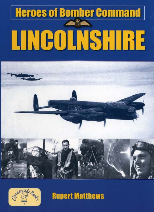 Heroes of Bomber Command Lincolnshire book cover. WW2