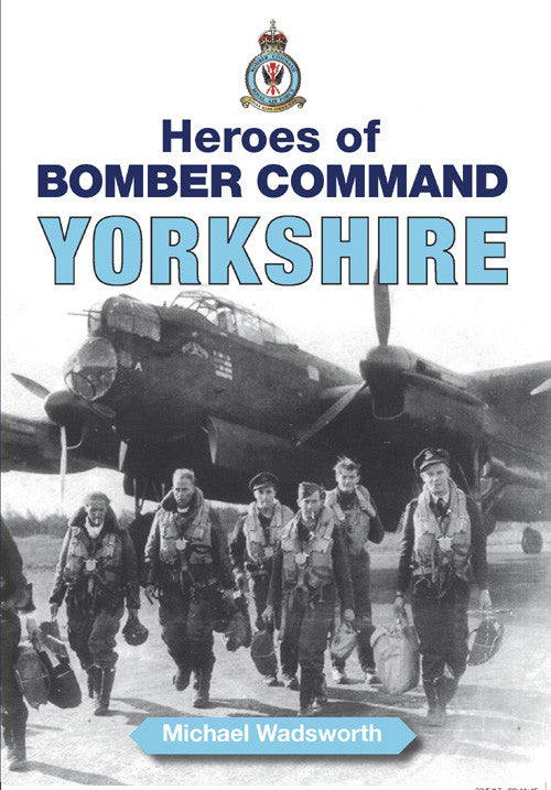 Heroes of Bomber Command Yorkshire book cover. WW2