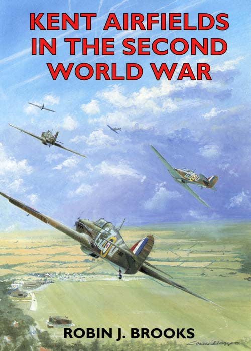 Kent Airfields in the Second World War book cover.