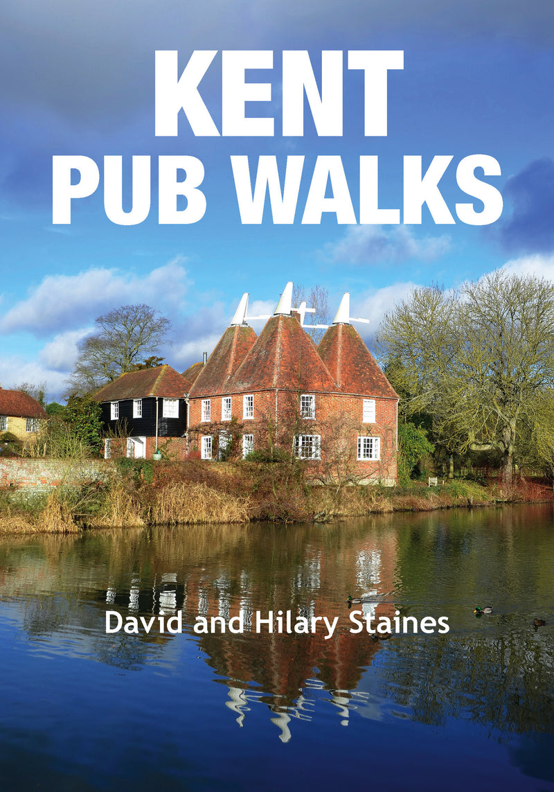 Kent Pub Walks by Countryside Books: 20 Walks & Top Recommended Pubs