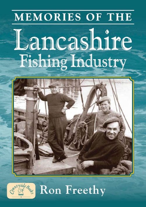 Memories of the Lancashire Fishing Industry book cover.