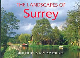 The Landscapes of Surrey book cover. The beauty of Surrey's countryside as seen through the camera of Derek Forss, and a fascinating and informative text by Surrey Advertiser editor Graham Collyer.