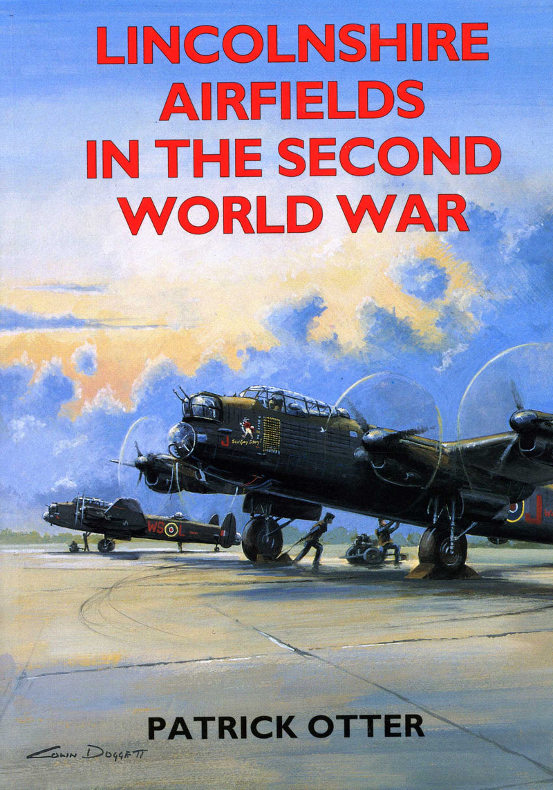 Lincolnshire Airfields in the Second World War book cover. WW2