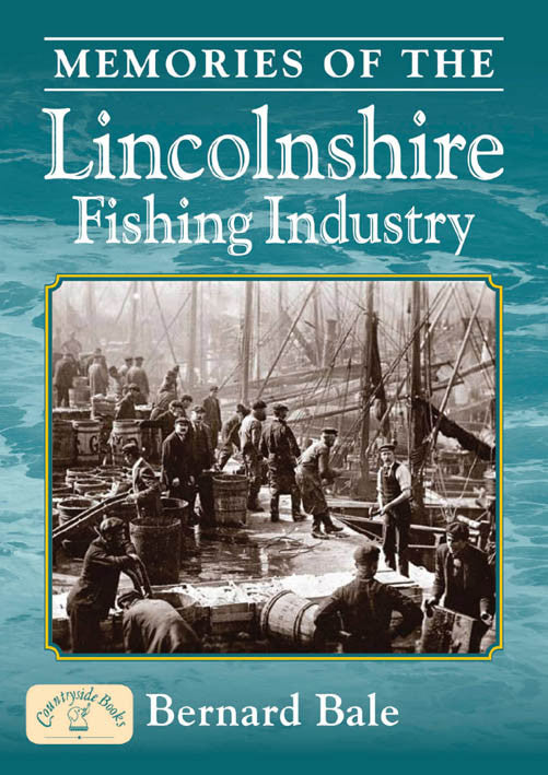 Memories of the Lincolnshire Fishing Industry book cover.