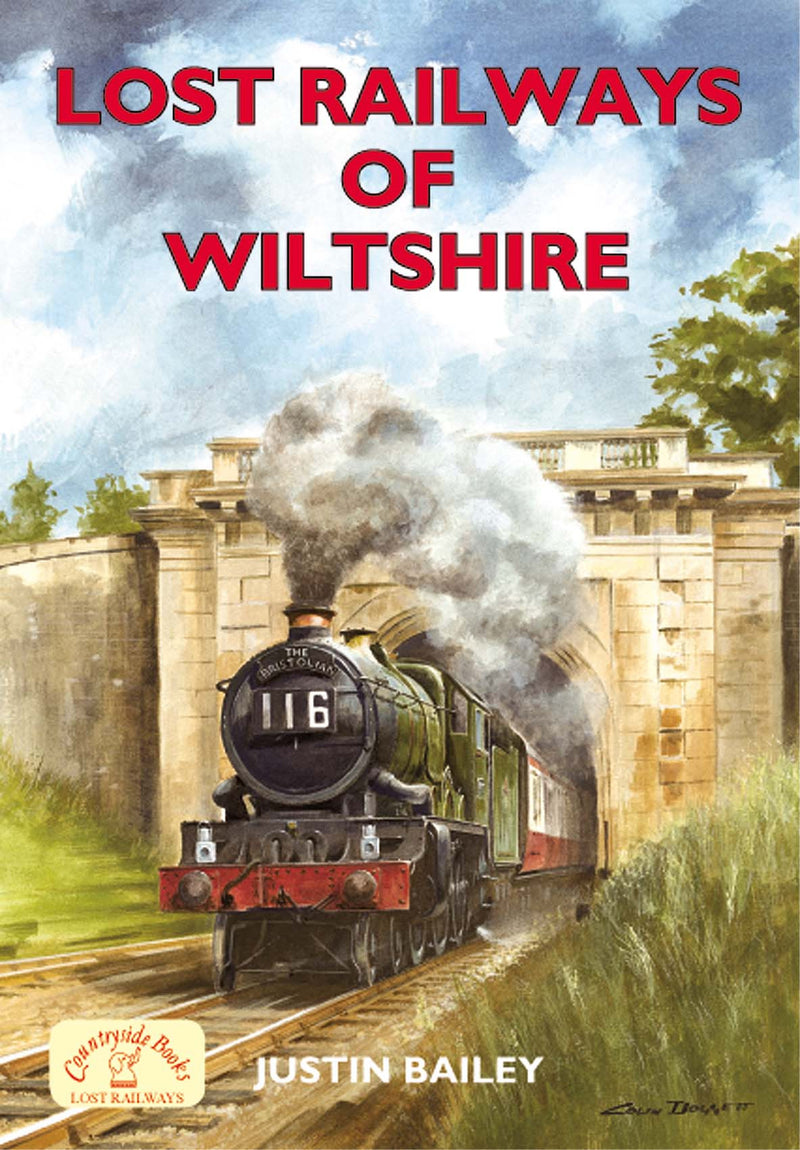 Lost Railways of Wiltshire book cover. Transport history of steam trains and stations in Wiltshire.