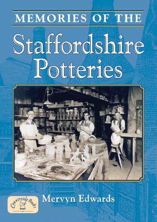 Memories of the Staffordshire Potteries book cover.