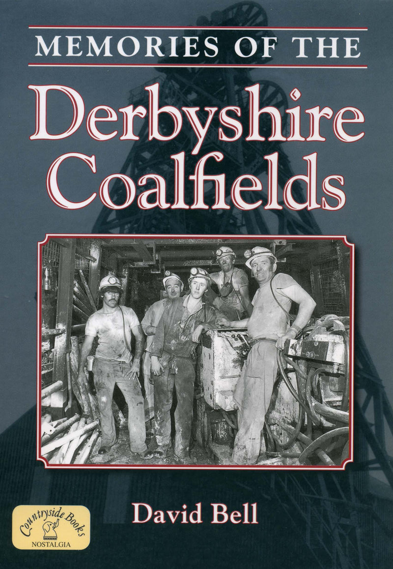 Memories of the Derbyshire Coalfields cover