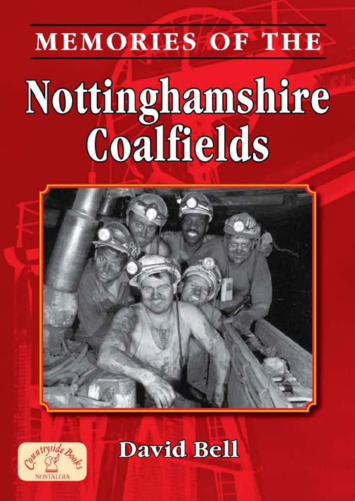 Memories of Nottinghamshire Coalfields book cover