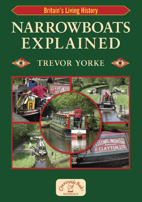 Narrowboats Explained book cover. Britain's Living History series