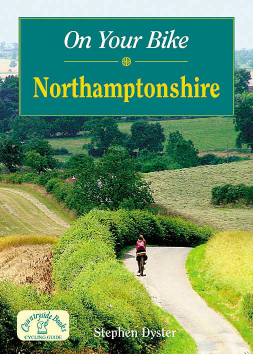 On Your Bike Northamptonshire book cover. Bike ride routes.