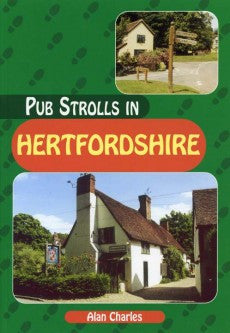 Pub Strolls in Hertfordshire book cover. Walking guide to the best walks in the Hertfordshire countryside.