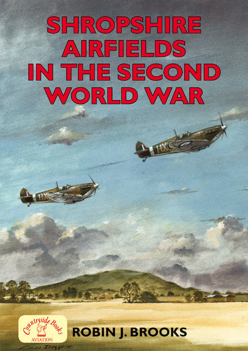 Shropshire Airfields in the Second World War