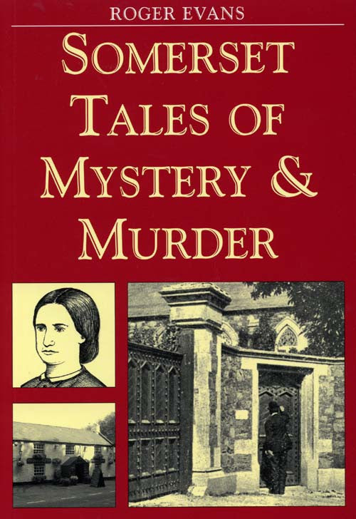 Somerset Tales of Mystery & Murder