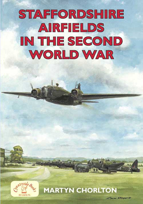 Staffordshire Airfields in the Second World War. WW2 aviation.