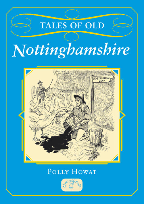 Tales of Old Nottinghamshire book cover. Local county stories, folklore and traditions.