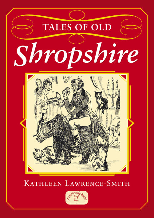 Tales of Old Shropshire book cover. Local county stories, folklore and traditions.