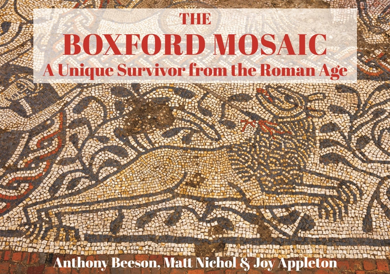 The Boxford Mosaic - A Unique Survivor from the Roman Age book cover